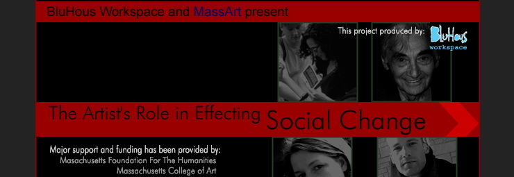 Website Design for a MassArt's and BluHous Workspace's post-9/11 lecture series, including Howard Zinn's lecture on the powerful effects of art on social transformation, as well as other artist and educator lectures.